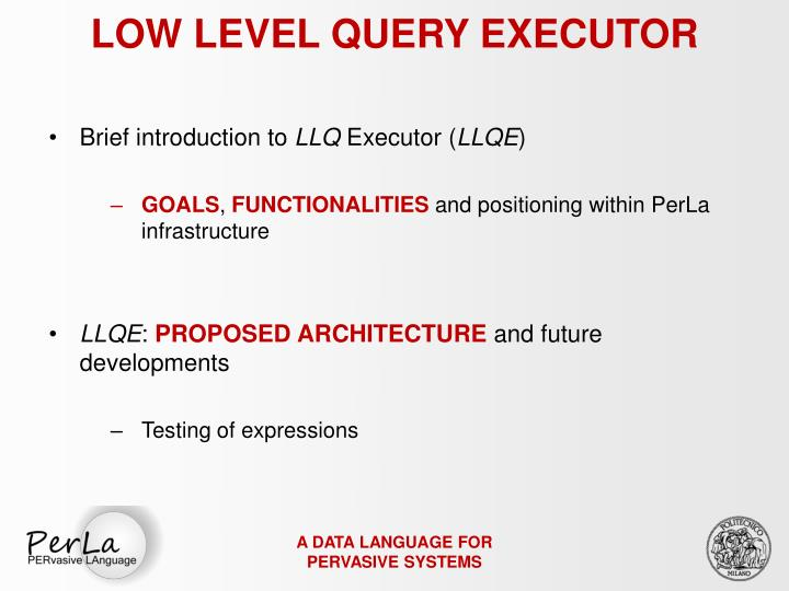 LOW LEVEL QUERY EXECUTOR