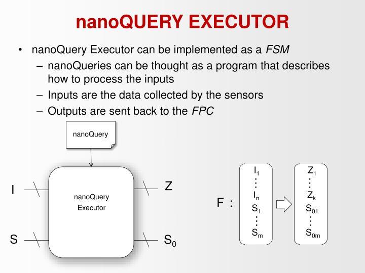 nanoQUERY EXECUTOR