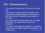 cid pathomechanics