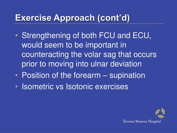 Exercise Approach (cont'd)