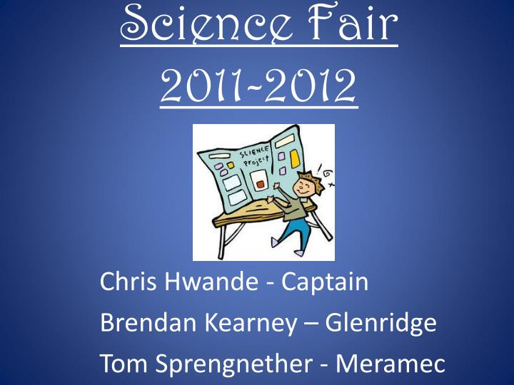 Science fair 2011 2012