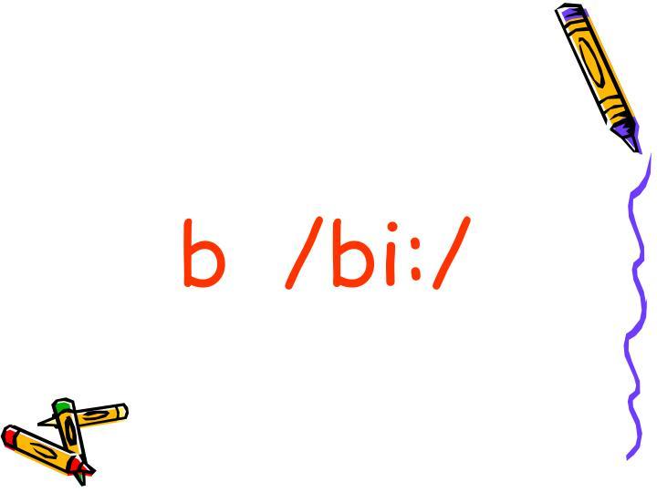 b  /bі:/