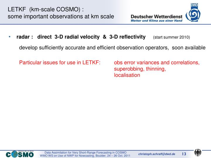 LETKF  (km-scale COSMO) :
