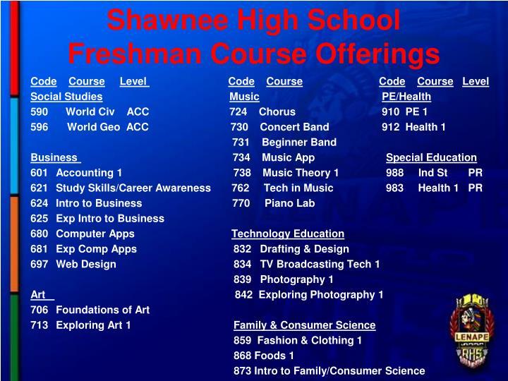 Shawnee High School Freshman Course Offerings