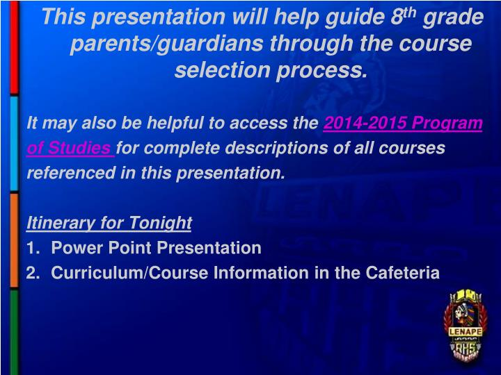This presentation will help guide 8