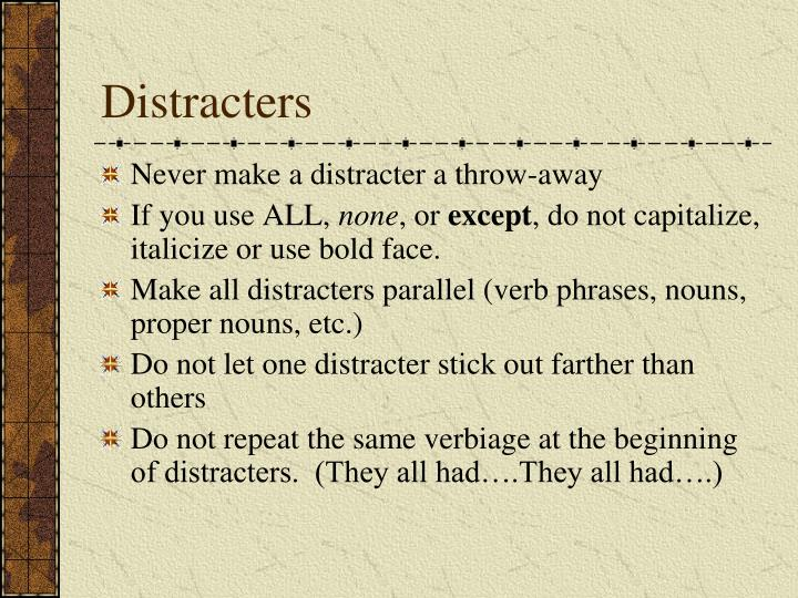 Distracters