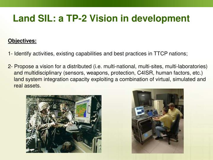 Land SIL: a TP-2 Vision in development