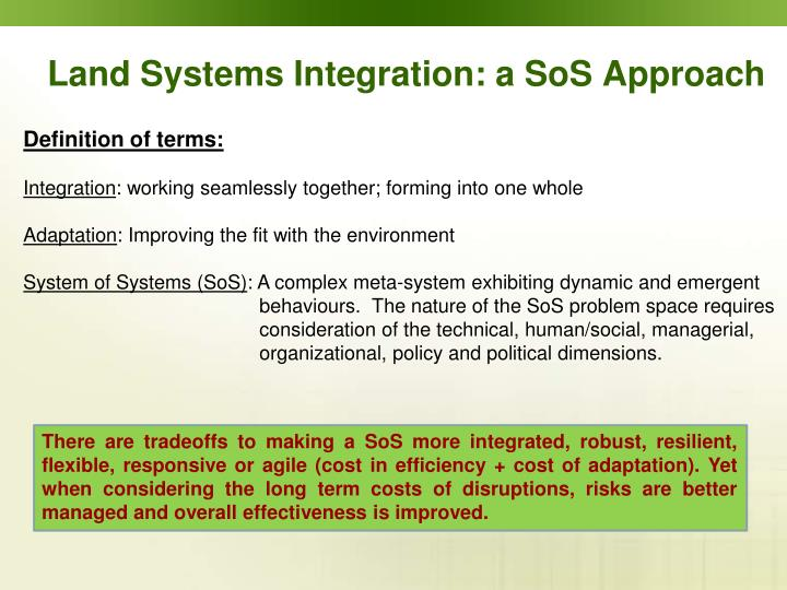 Land Systems Integration: a SoS Approach