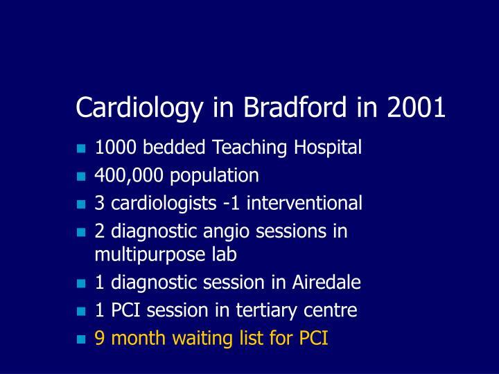Cardiology in Bradford in 2001