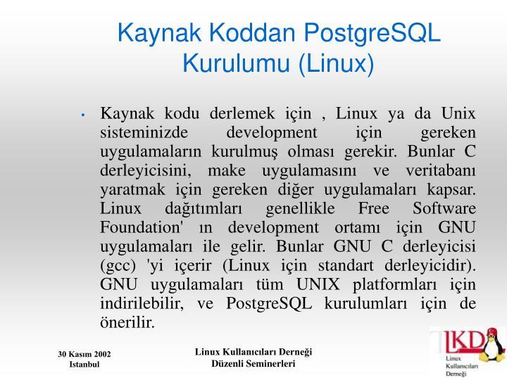Kaynak Koddan PostgreSQL Kurulumu (Linux)