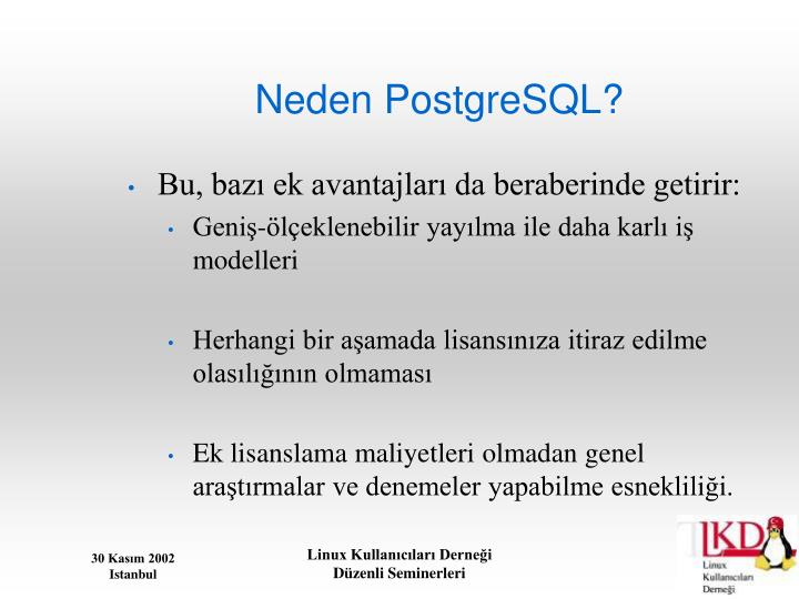 Neden PostgreSQL?