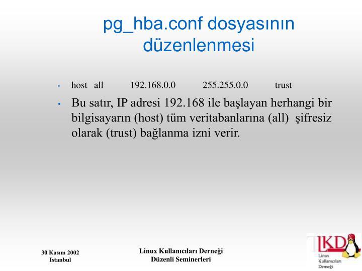 pg_hba.conf dosyasının düzenlenmesi