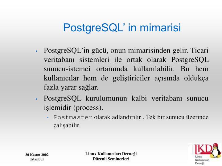 PostgreSQL' in mimarisi