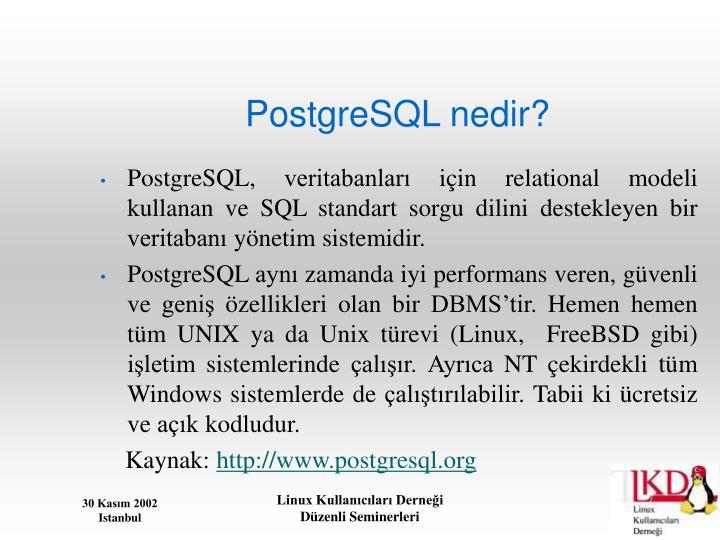 PostgreSQL nedir?