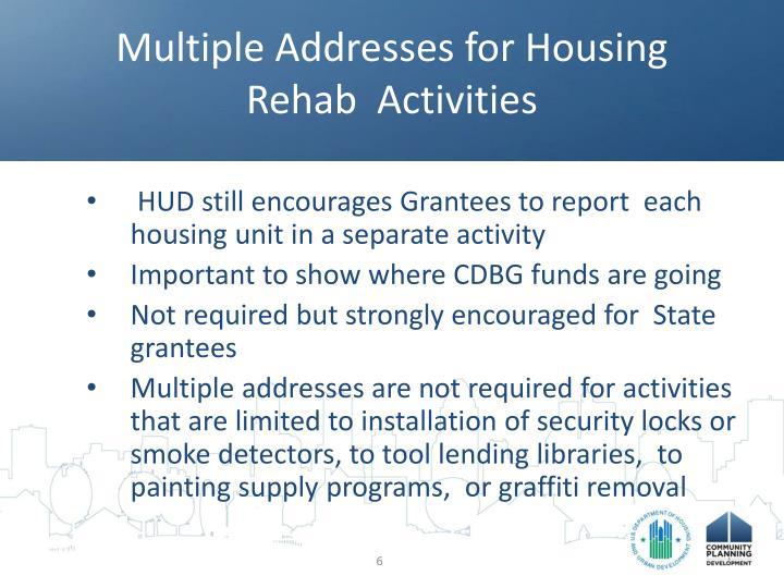 Multiple Addresses for Housing