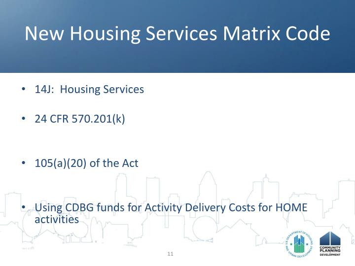 New Housing Services Matrix Code