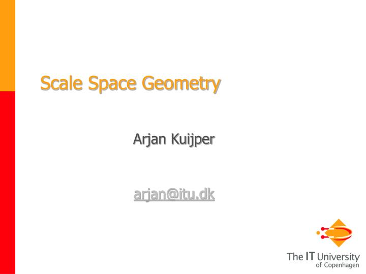 scale space geometry