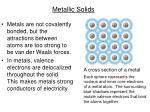 metallic solids