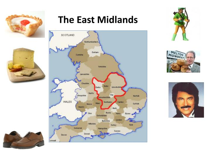 The East Midlands