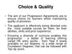 choice quality