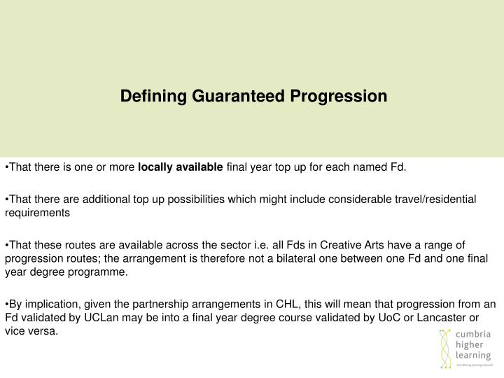 Defining Guaranteed Progression