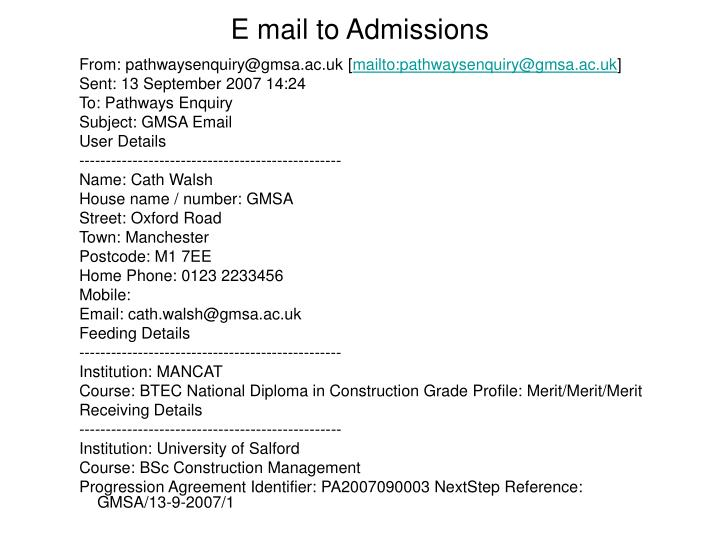 E mail to Admissions
