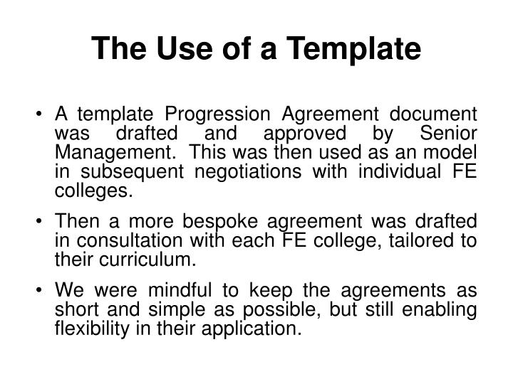 The Use of a Template