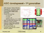 asic development 1 st generation