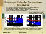 conducted cm noise from custom prototypes