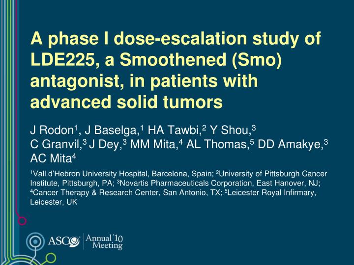 A phase I dose-escalation study of LDE225, a Smoothened (Smo) antagonist, in patients with advanced solid tumors