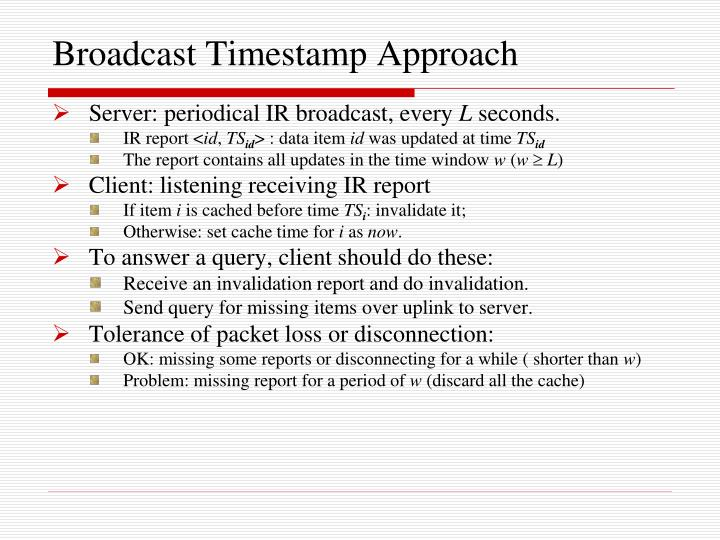 Broadcast Timestamp Approach