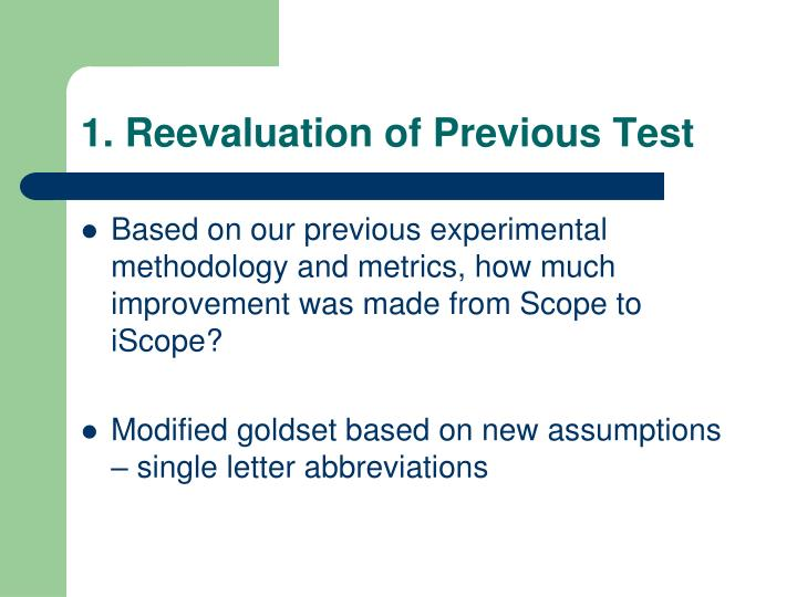 1. Reevaluation of Previous Test