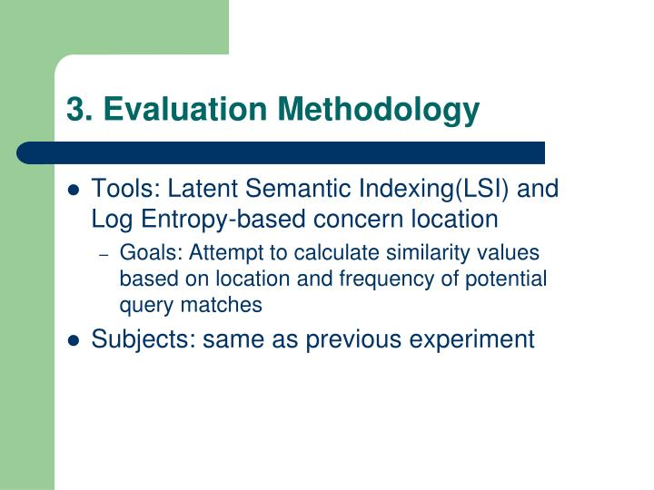3. Evaluation Methodology