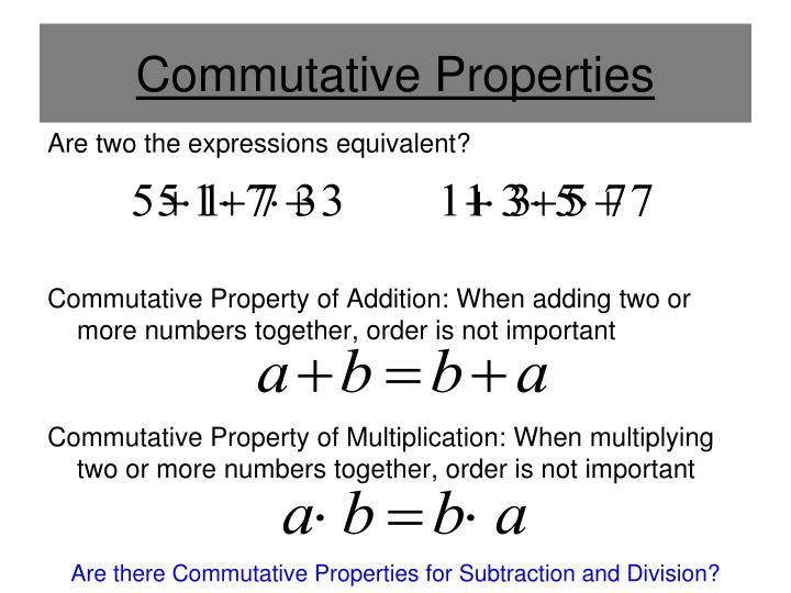 Commutative Properties
