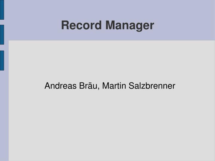 Andreas Bräu, Martin Salzbrenner