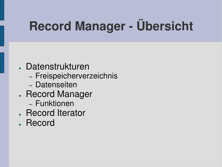 Record manager bersicht