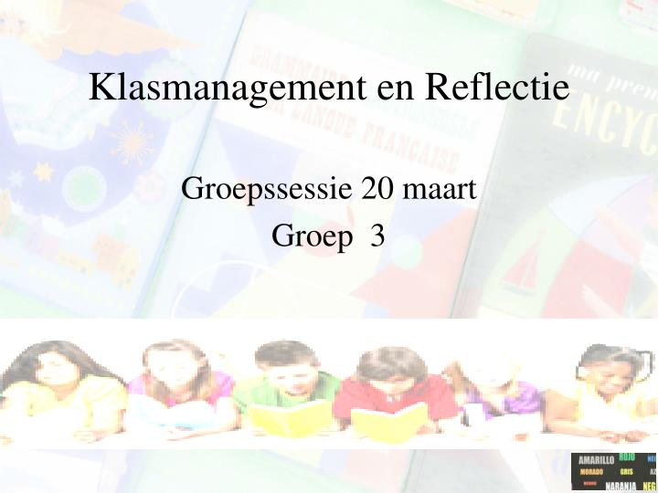 Klasmanagement en reflectie