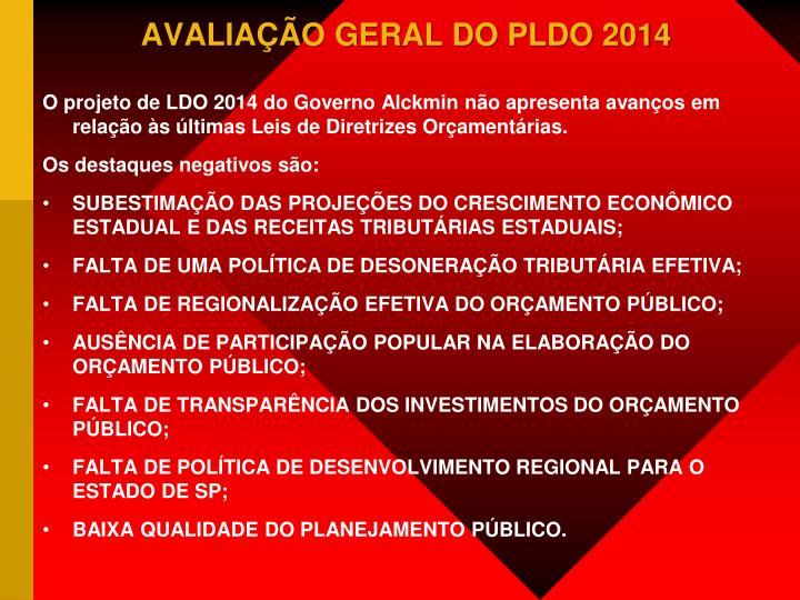 AVALIAÇÃO GERAL DO PLDO 2014