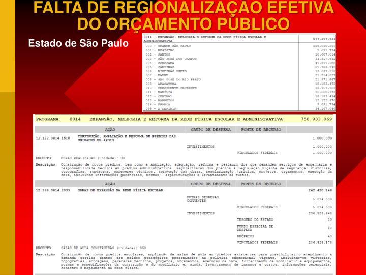FALTA DE REGIONALIZAÇÃO EFETIVA DO ORÇAMENTO PÚBLICO