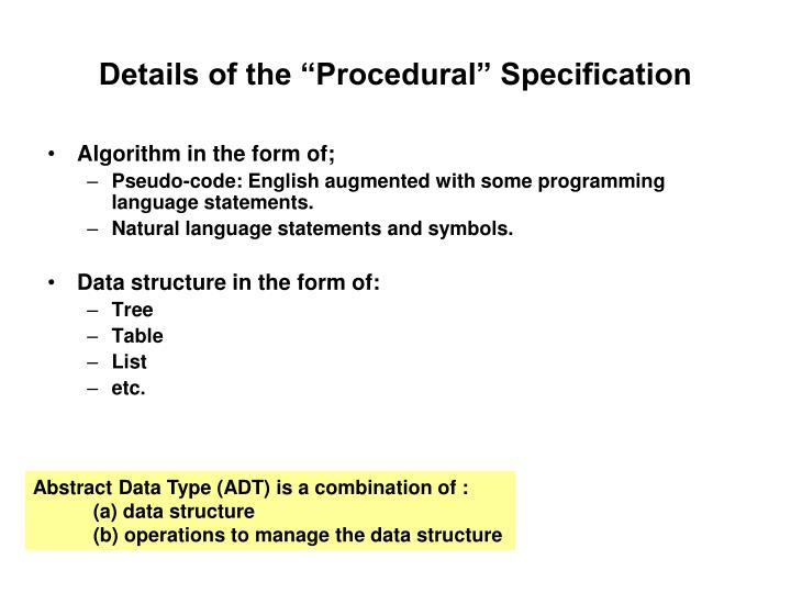 "Details of the ""Procedural"" Specification"