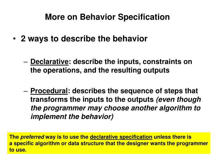 More on Behavior Specification