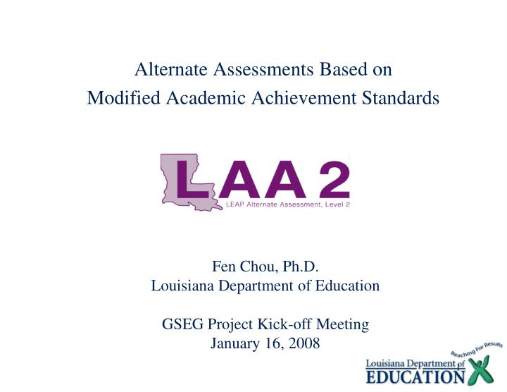 Alternate Assessments Based on