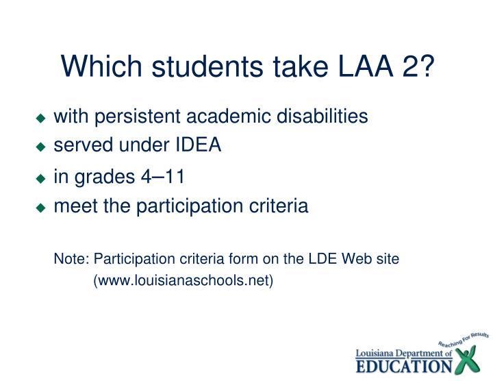 Which students take laa 2