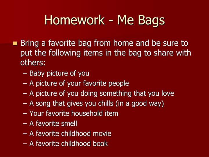 Homework - Me Bags