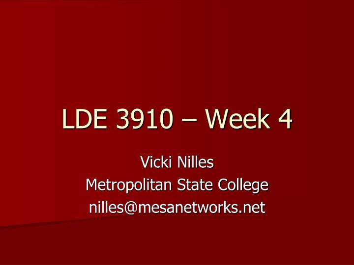 lde 3910 week 4