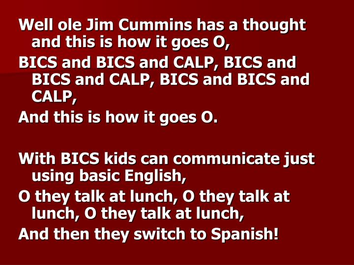 Well ole Jim Cummins has a thought and this is how it goes O,