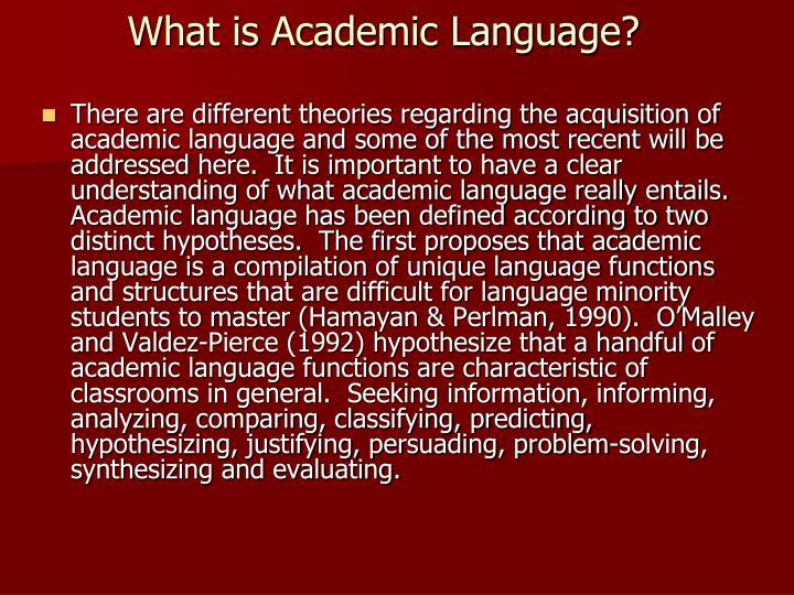 What is Academic Language?