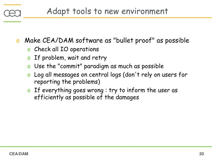 Adapt tools to new environment