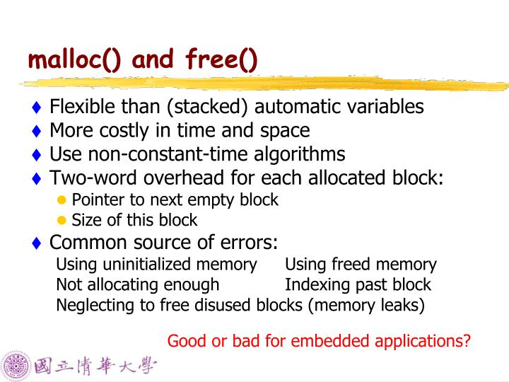 malloc() and free()