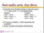 read modify write even worse